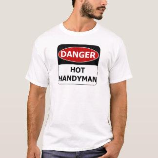 Danger Sign - Hot Handyman T-Shirt