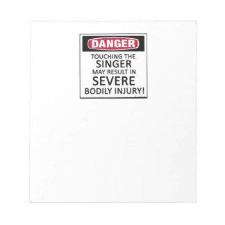 Danger Singer Memo Notepad
