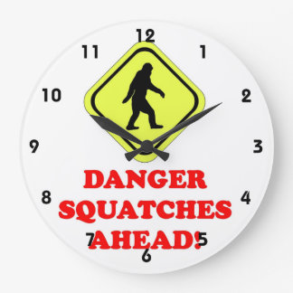 Danger Squatches ahead Large Clock