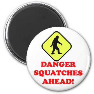 Danger squatches ahead 2 inch round magnet