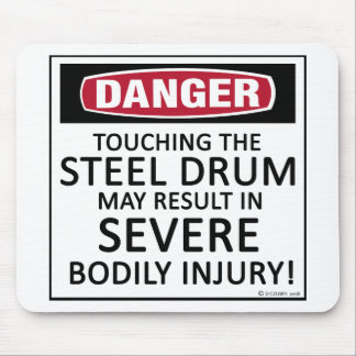 Danger Steel Drum Mouse Pad