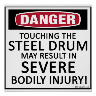 Danger Steel Drum Poster