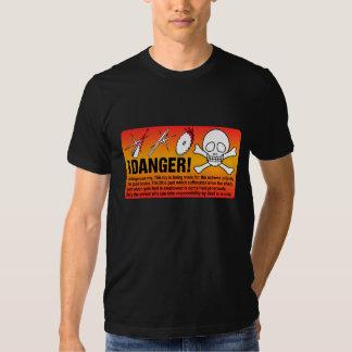 ¡DANGER! T SHIRT