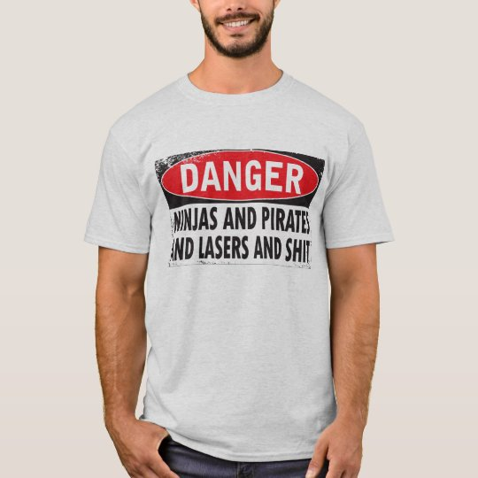 DANGER! T-Shirt