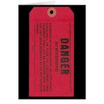 Danger Tag Greeting Card