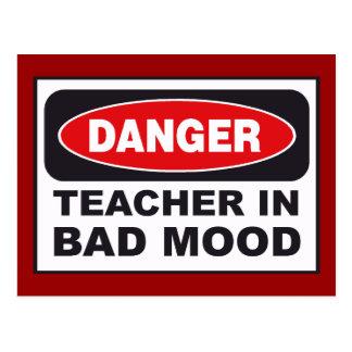 Danger: Teacher in a BAD Mood Post Cards