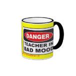 DANGER! Teacher in Bad Mood! Mug