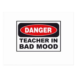 Danger: Teacher in Bad Mood Postcard