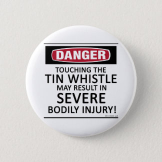 Danger Tin Whistle Pinback Button