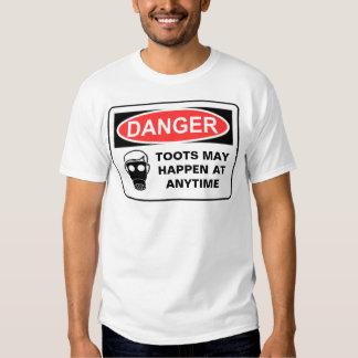 DANGER TOOTS MAY HAPPEN AT A... T-Shirt