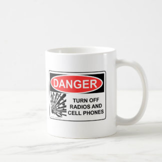 DANGER TURN OFF RADIOS AND CELL PHONES CLASSIC WHITE COFFEE MUG