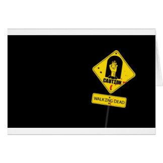 Danger Walking Zombies Card
