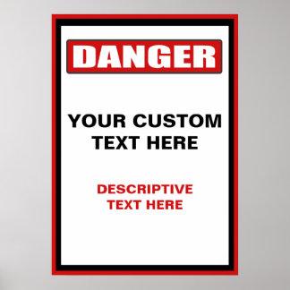 Danger Warning Custom Poster