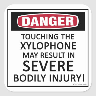 Danger Xylophone Square Sticker