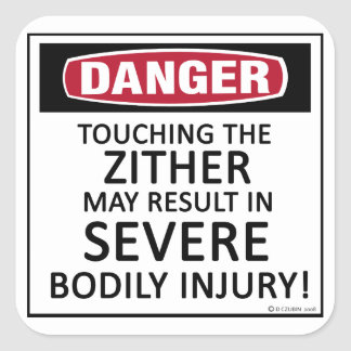 Danger Zither Square Sticker