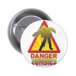 Danger Zombies! Pin