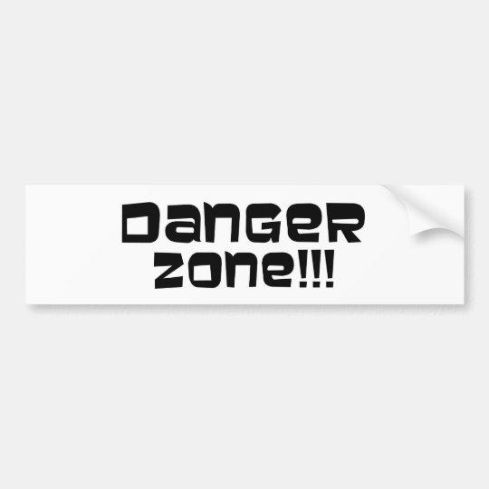 Danger Zone!!! Bumper Sticker