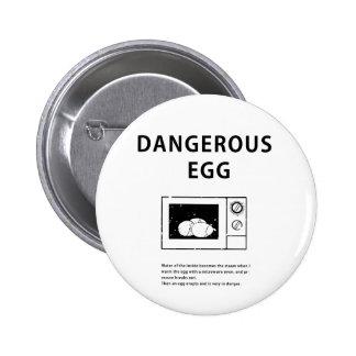 Dangerous Egg Pins