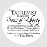 Dangerous Extremist: 18 th Century Style Poster Stickers
