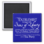 Dangerous Extremist: 18th Century Style Poster 2 Inch Square Magnet