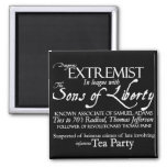 Dangerous Extremist: 18th Century Style Poster Magnets