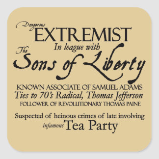 Dangerous Extremist: 18th Century Style Poster Square Sticker