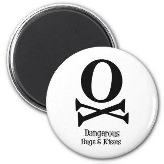 Dangerous Hugs & Kisses Magnet