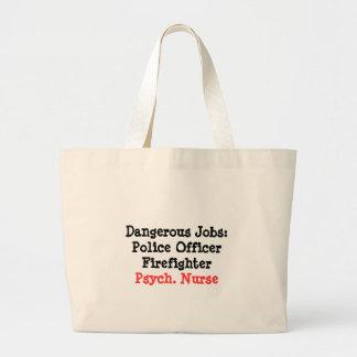 Dangerous Jobs-Psych. Nurse Large Tote Bag