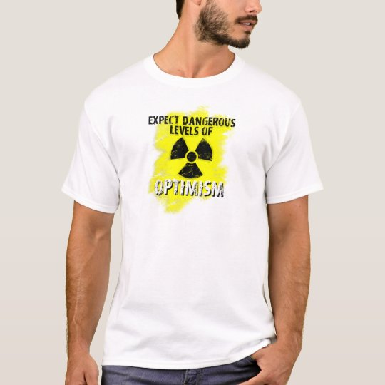 dangerous Optimism T-Shirt