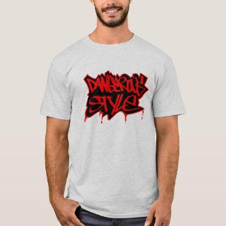 Dangerous Style T-Shirt
