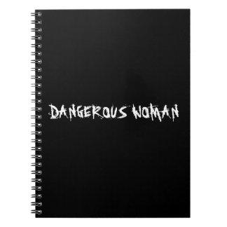 'DANGEROUS WOMAN' Notebook