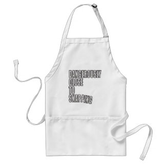 Dangerously Close to Snapping Adult Apron