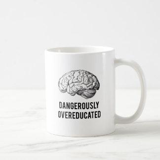 dangerously overeducated coffee mug