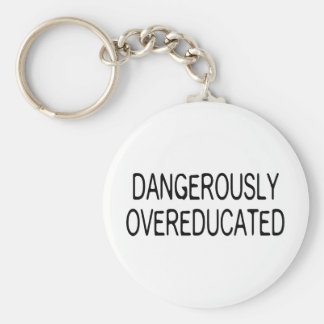 Dangerously Overeducated Keychain