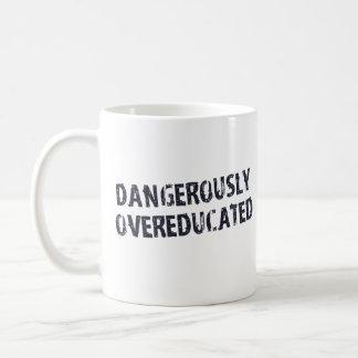 Dangerously Overeducated Classic White Coffee Mug