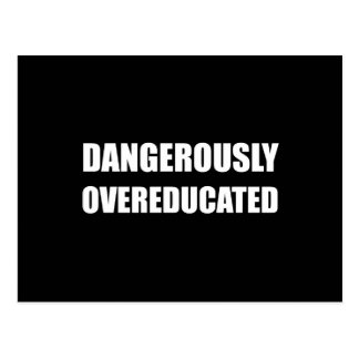 Dangerously Overeducated Postcard