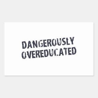 Dangerously Overeducated Rectangular Sticker