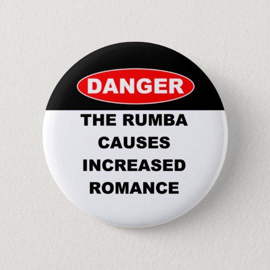 Dangers Rumba Buttons