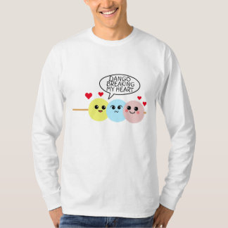 Dango Breaking My Heart T-Shirt