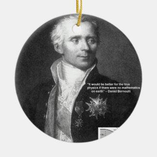 Daniel Bernoulli True Physics Quote Gifts & Cards Ornament