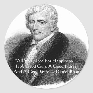 Daniel Boone Humor Quote Gifts Tees Cards Etc Classic Round Sticker