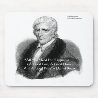 Daniel Boone Humor Quote Gifts Tees Cards Etc Mouse Pad