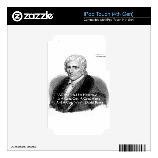 Daniel Boone Humor Quote Gifts Tees Cards Etc iPod Touch 4G Decal