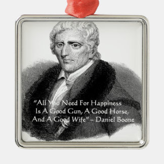 Daniel Boone Humor Quote Gifts Tees Cards Etc Square Metal Christmas Ornament
