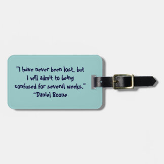 Daniel Boone Lost Quote Tags For Luggage
