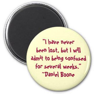 Daniel Boone Lost Quote Magnet