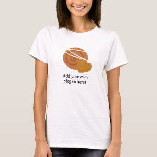 Danish Pastry: Customizable Slogan T-Shirt