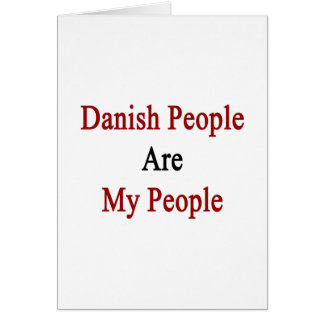 Danish People Are My People Note Card