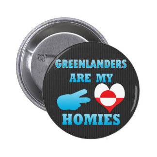 danishs are my Homies Pinback Buttons