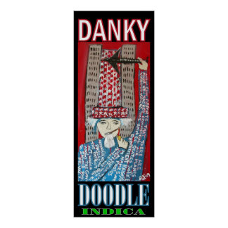 DANKY DOODLE INDICA POSTERS